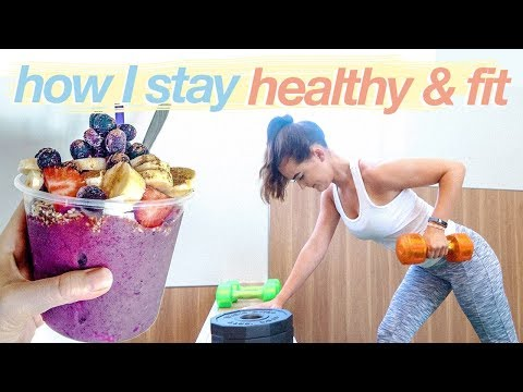 HOW I STAY HEALTHY + FIT | day in my life
