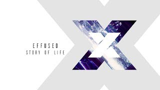 Download Mp3 Effused - Story Of Life