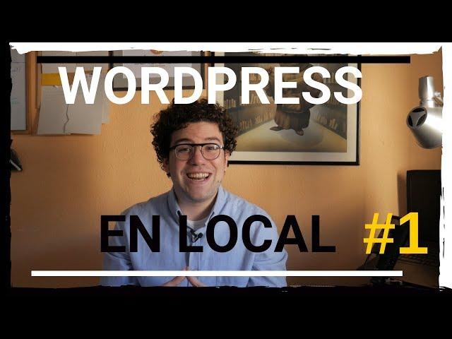 🌐 Curso de Wordpress en Local | #1 Local by Flywheel