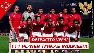 Despacito versi 111 pemain timnas INDONESIA