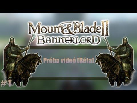 Mount&Blade 2 Bannerlord Próba Videó (béta Verzió) #1
