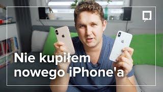Dlaczego NIE KUPIŁEM iPhone'a XS - OPINIA