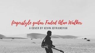 fingerstyle guitar Faded Alan Walker | Kevin Jefriansyah