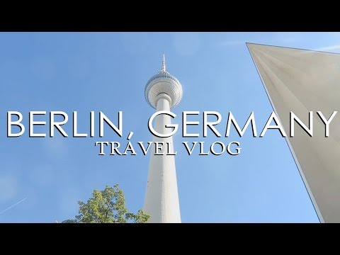 TRAVEL VLOG: BERLIN, GERMANY
