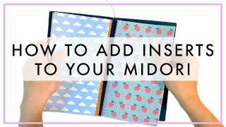 How to Add 2, 3, & 4 Inserts to Your Midori Traveler's Notebook!