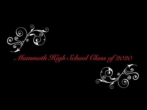 Mammoth High School - Senior Slideshow, 2020