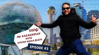 Vlog: My Kazakhstan with Josiah Keola Blair: trip to Nur -Sultan