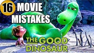 16 Mistakes of THE GOOD DINOSAUR You Didn