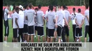 Skënderbeu, sot në fushë kundër Nefci Baku - Vizion Plus - News, Lajme