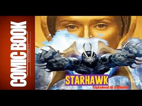 Starhawk (Explained in a Minute) | COMIC BOOK UNIVERSITY