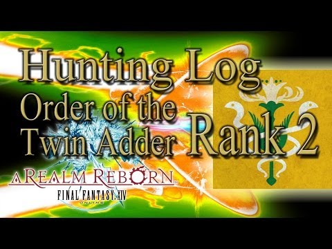 Final Fantasy XIV: A Realm Reborn - Order Of The Twin Adder Rank 2 - Hunting Log Guide