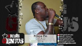 Prince Pin - D.E.A.D (Various Artists Diss) October 2016