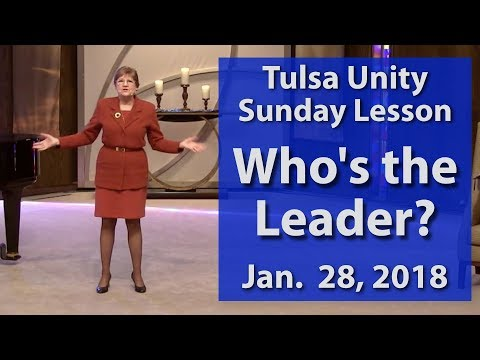 Sunday Lesson: Who's the leader? 1-28-18