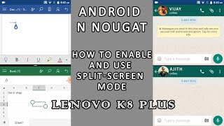 Android N Nougat - split-screen mode | Lenovo K8 Plus Watch and Enj...