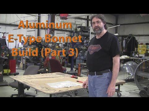 Metal Fabrication: Jaguar E-Type Aluminum Bonnet Build (Part 3)