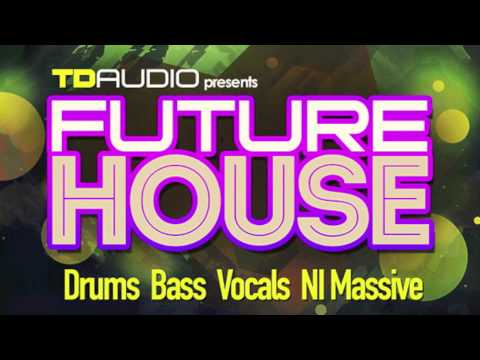 TD Audio Presents: Future House  - New Sample pack - OUT NOW!
