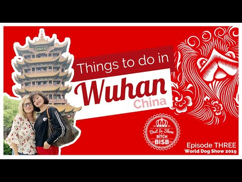 Things to do in Wuhan China