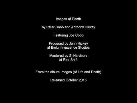 Images of Death by Peter Cobb and Anthony Hickey