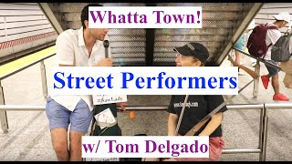Whatta Town! - NYC Street Performers
