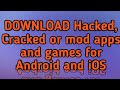 How to download hacked/cracked or mod applications/games | all hacked apps #techrishav