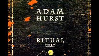 Ritual - Adam Hurst (Looping Version)