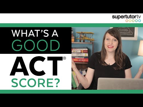 What's a Good ACT Score?