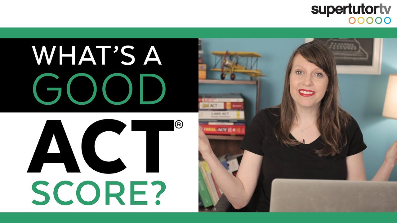 Download What's a Good ACT® Score?