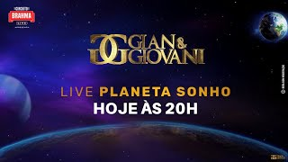 Gian e Giovani - Live Planeta Sonho