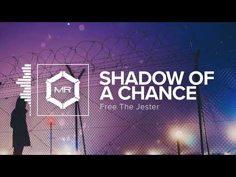 free-the-jester---shadow-of-a-chance-[hd]