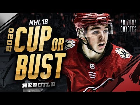 ARIZONA COYOTES REBUILD! 2020 CUP OR BUST (NHL 18 Franchise Mode)