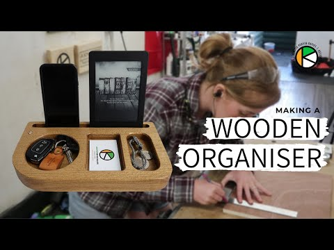 Making A WOODEN ORGANISER | Desk Tidy | Accessory & Bedside Organizer |