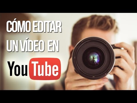 Cómo editar un vídeo en Youtube (sin programas)