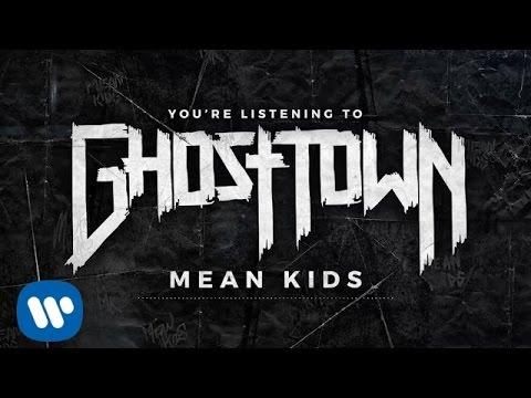 Ghost Town: Mean Kids (LYRIC VIDEO)