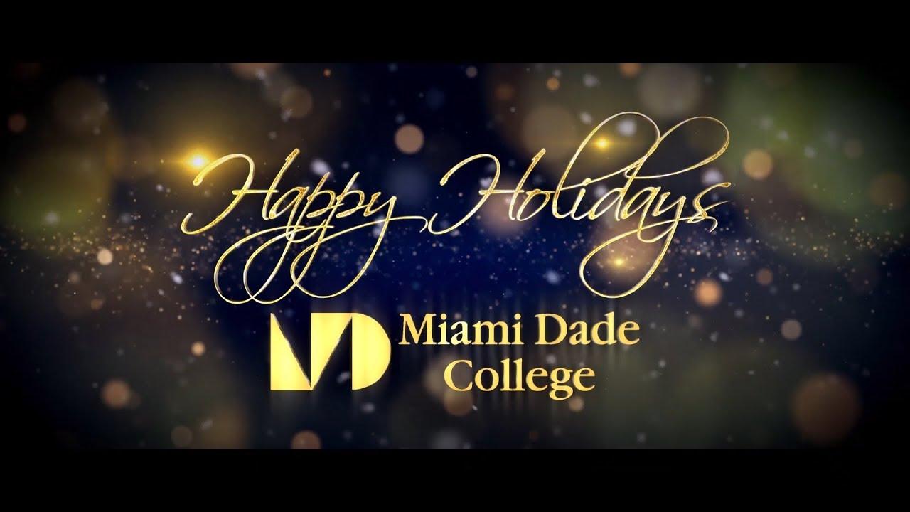Miami Dade College President Eduardo Padrón Holiday 2018 Message