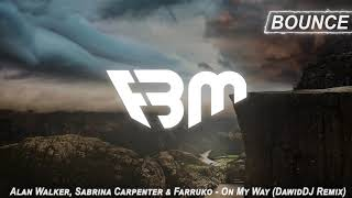 Alan Walker, Sabrina Carpenter & Farruko - On My Way (DawidDJ Remix) | FBM