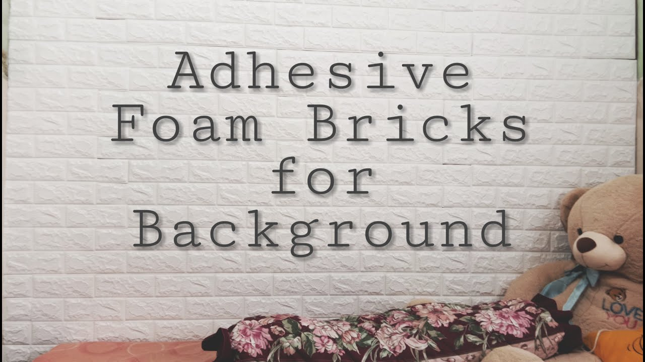 How To Put 3D Foam Bricks Wallpaper