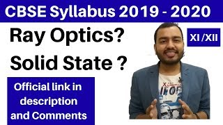 CBSE Syllabus 2019- 2020 : Ray Optics and Solid State ? Physics and Chemistry