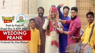 | Wedding Prank | By Nadir Ali & Asim Sanata & ...