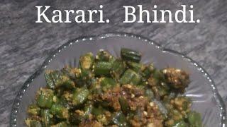 Karari Bhindi , Sukhi Bhindi ki Sabji ,Chote Bacho se Lekar Badoki Pasand Karari Bhindi.