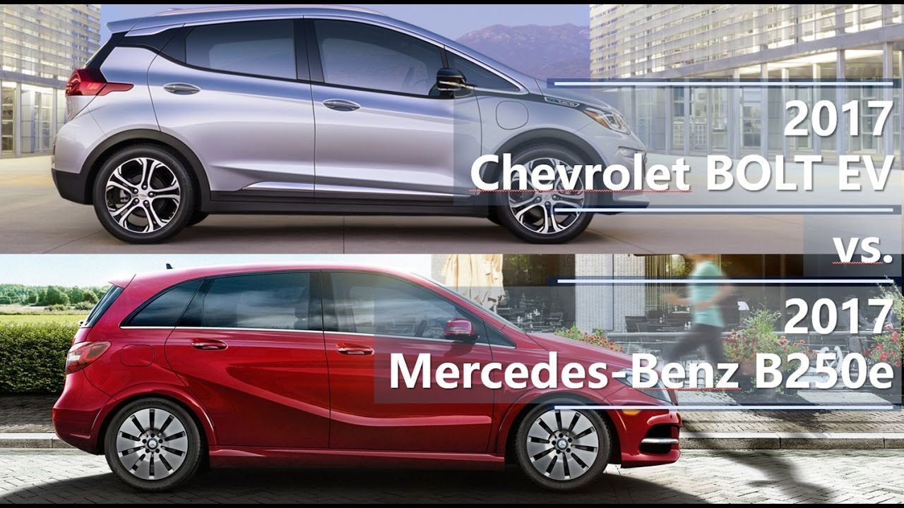 2017 chevrolet bolt ev vs 2017 mercedes benz b250e technical comparison