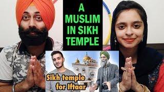 A Muslim Guy In SIKH TEMPLE (GuruDawara) Ft. Shahveer Jafry | Sikhs Reaction