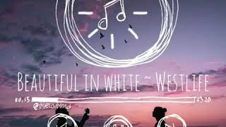 Beautiful In White ~ Westlife