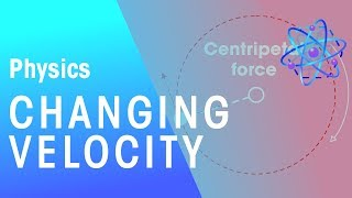 Changing Velocity | Physics for All | FuseSchool