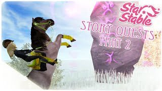Star Stable Online / New Story Quests / Part 2