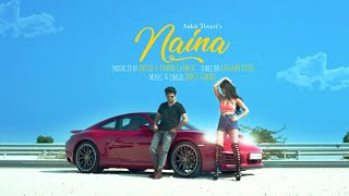 Naina | (Official Music Video) | Ankit Tiwari