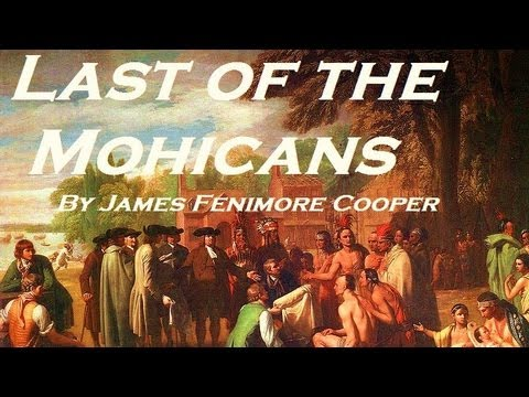 THE LAST OF THE MOHICANS - FULL AudioBook by James Fenimore Cooper - (Part 2 of 2)