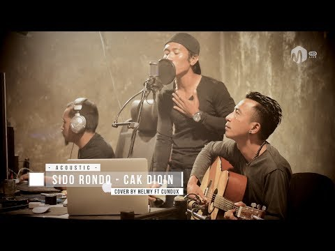 Acoustic Music | Cak Diqin - Sido Rondo Cover by Helmy ft Cundux