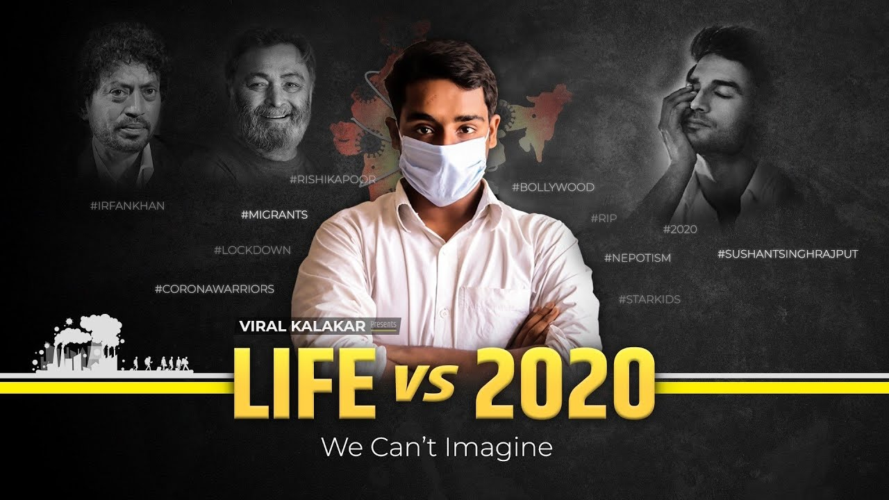 LIFE vs 2020 || WE CAN'T IMAGINE || VIRAL KALAKAR