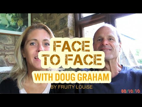 Doug Grahams story and vision for the 80/10/10 diet