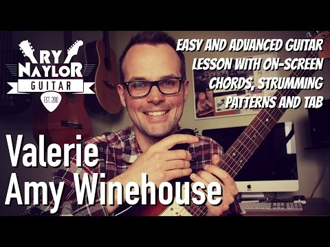 Valerie Guitar Lesson (Amy Winehouse) Easy and Advanced Guitar Tutorial